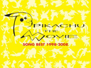 2009 - Pikachu the Movie Song Best 1998-2008