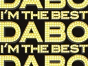 2009 - I'm the best (Dabo)